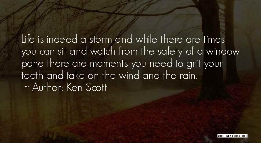 Sit And Watch Quotes By Ken Scott
