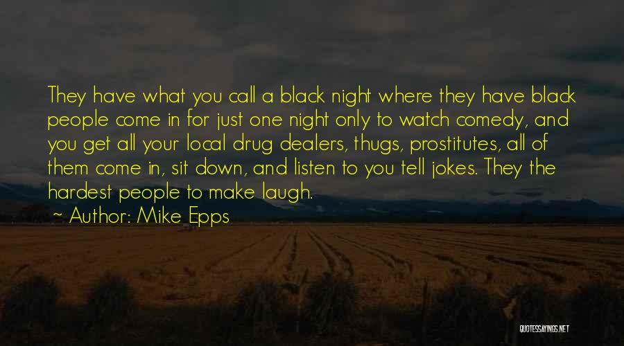 Sit And Watch Quotes By Mike Epps