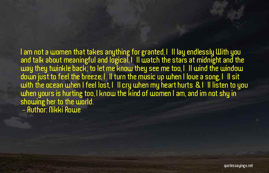 Sit And Watch Quotes By Nikki Rowe