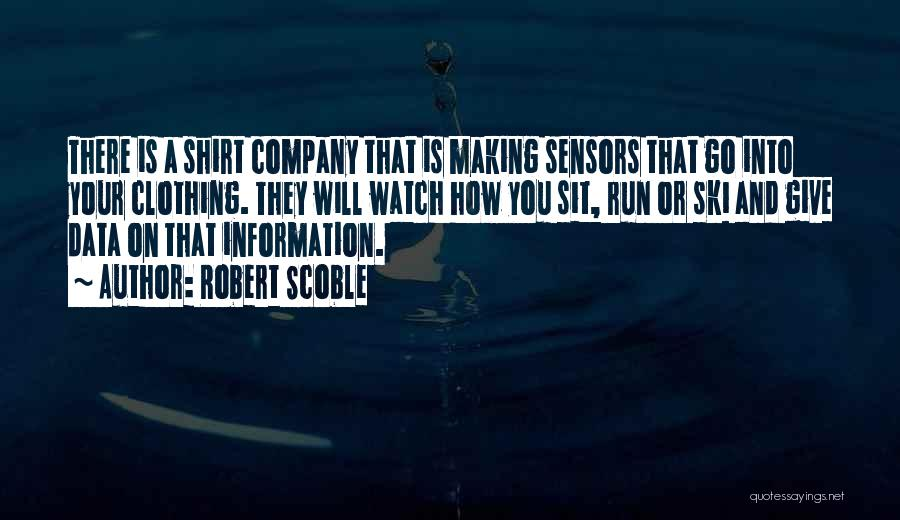 Sit And Watch Quotes By Robert Scoble