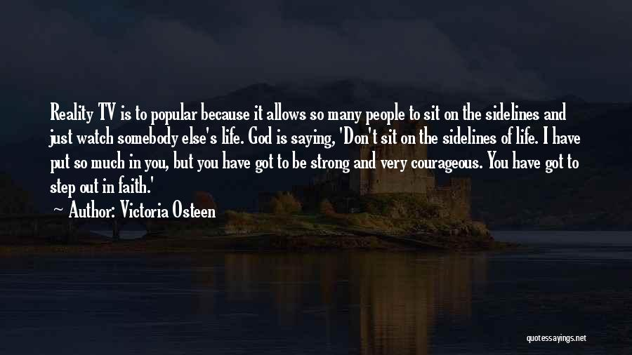 Sit And Watch Quotes By Victoria Osteen