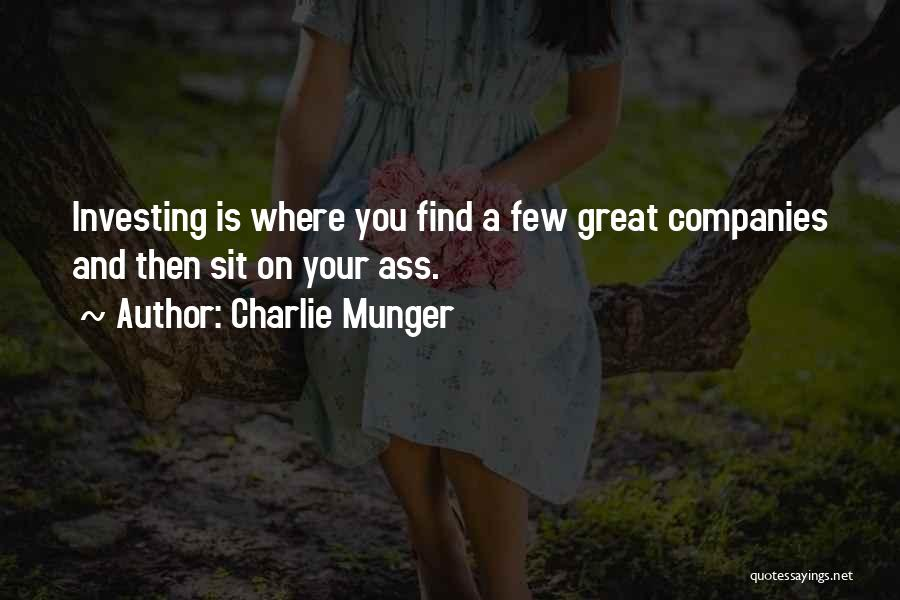 Sit Quotes By Charlie Munger