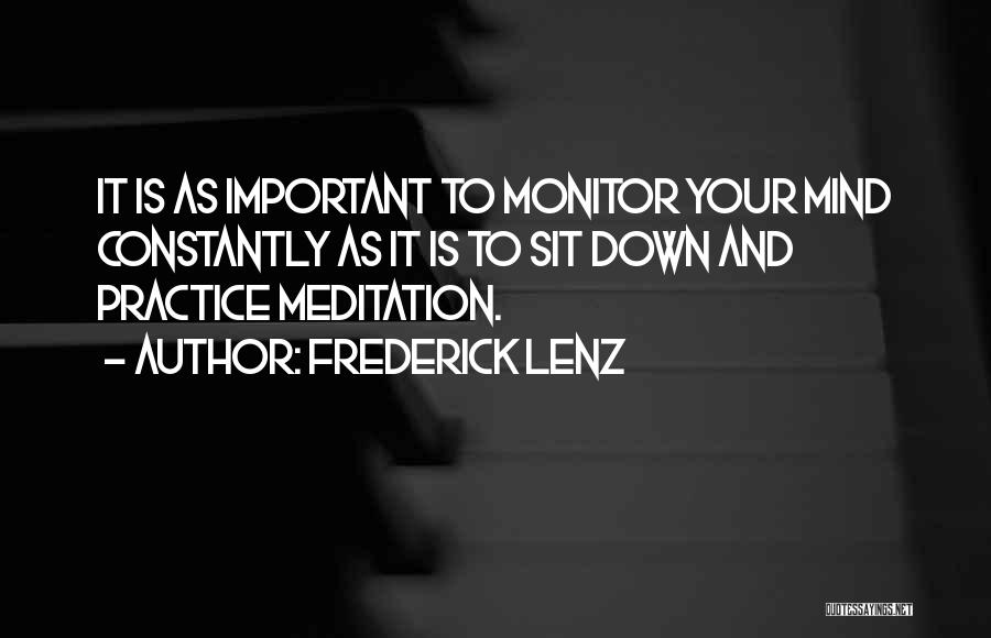 Sit Quotes By Frederick Lenz