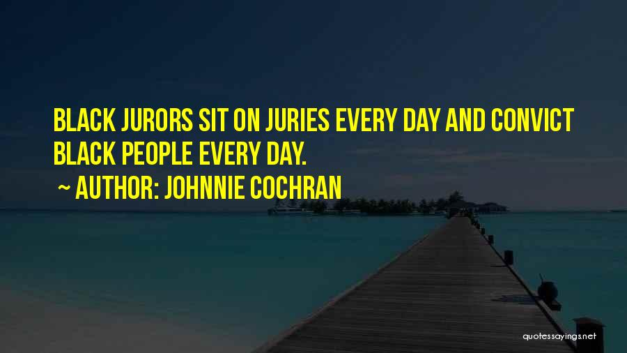 Sit Quotes By Johnnie Cochran