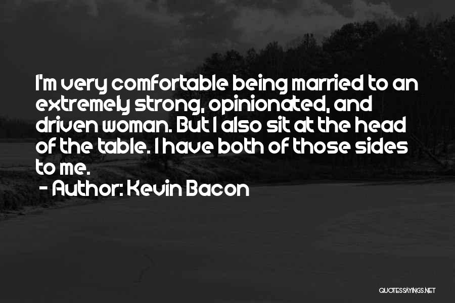 Sit Quotes By Kevin Bacon
