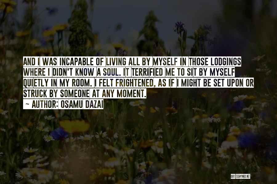 Sit Quotes By Osamu Dazai