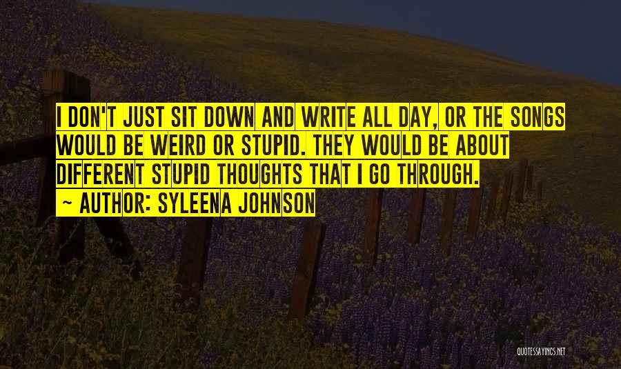 Sit Quotes By Syleena Johnson