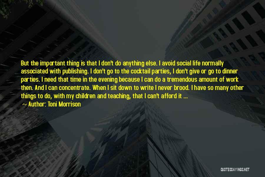 Sit Quotes By Toni Morrison