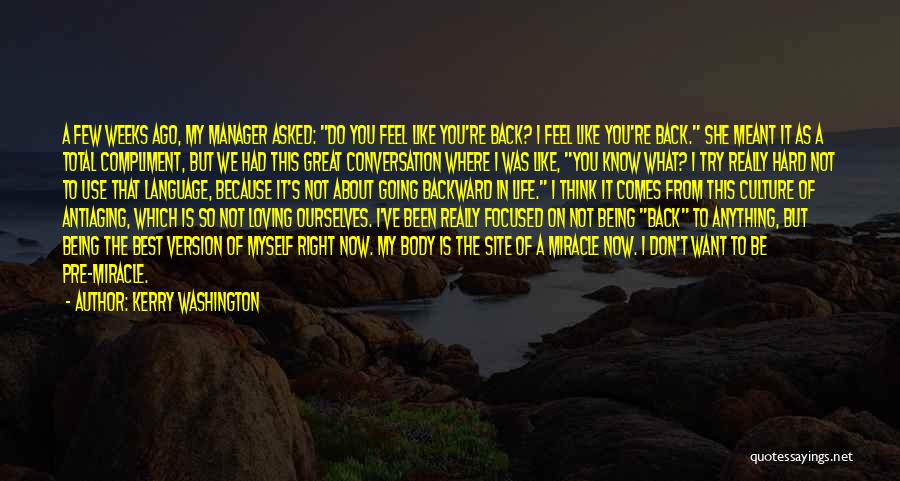 Site Manager Quotes By Kerry Washington