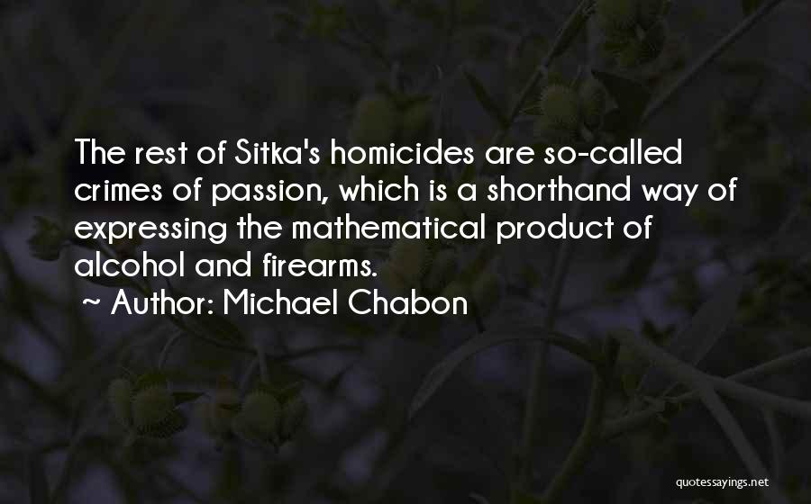 Sitka Quotes By Michael Chabon