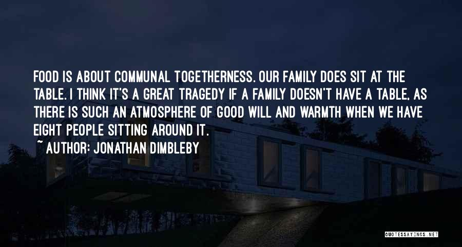 Sitting Around A Table Quotes By Jonathan Dimbleby