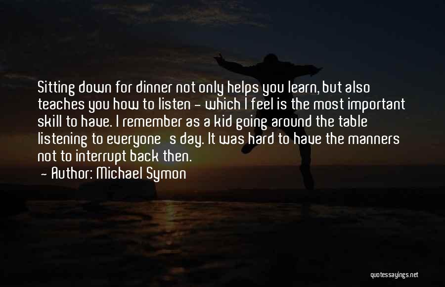 Sitting Around A Table Quotes By Michael Symon