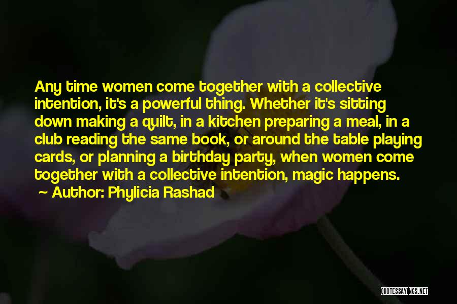 Sitting Around A Table Quotes By Phylicia Rashad