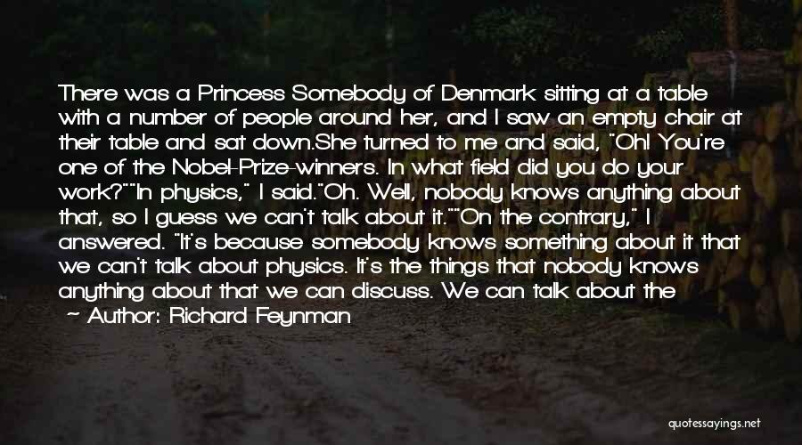 Sitting Around A Table Quotes By Richard Feynman