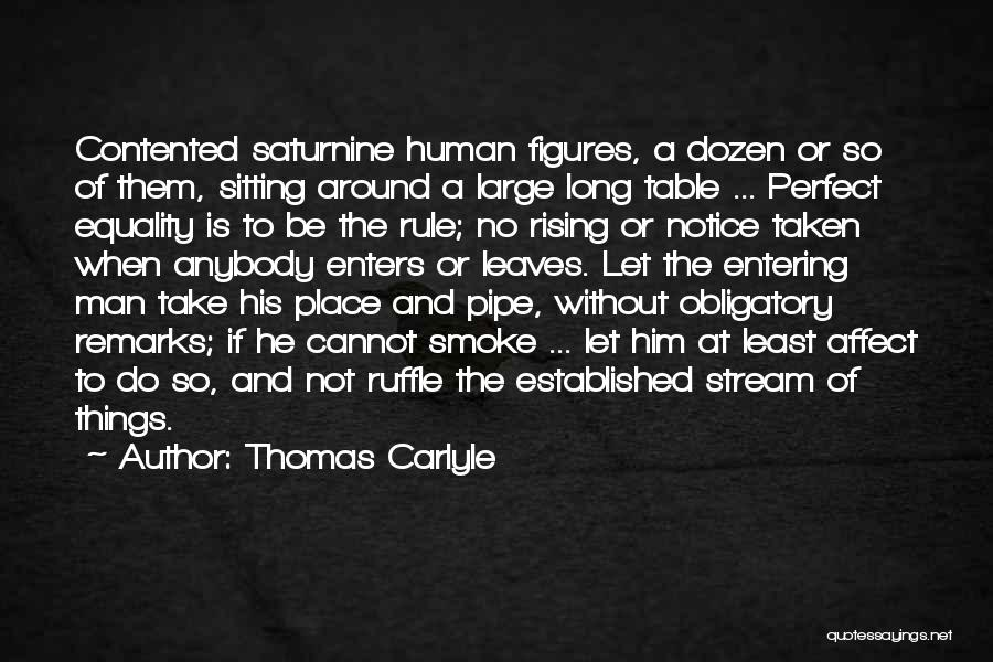 Sitting Around A Table Quotes By Thomas Carlyle