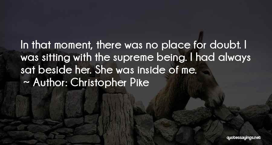 Sitting Beside Me Quotes By Christopher Pike