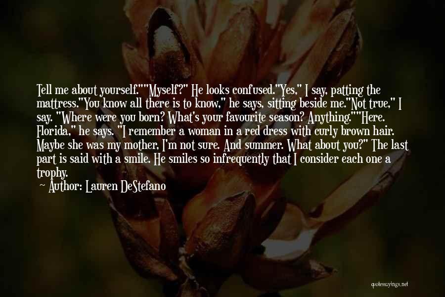 Sitting Beside Me Quotes By Lauren DeStefano