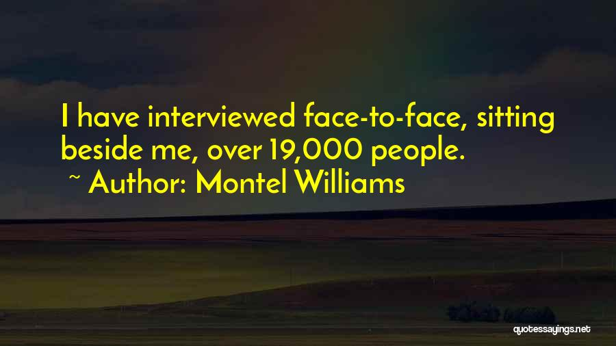 Sitting Beside Me Quotes By Montel Williams