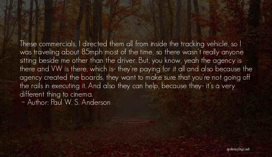 Sitting Beside Me Quotes By Paul W. S. Anderson