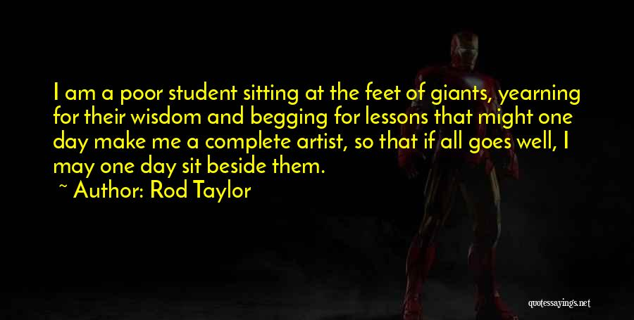 Sitting Beside Me Quotes By Rod Taylor