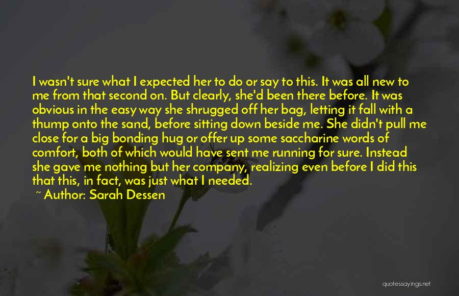 Sitting Beside Me Quotes By Sarah Dessen