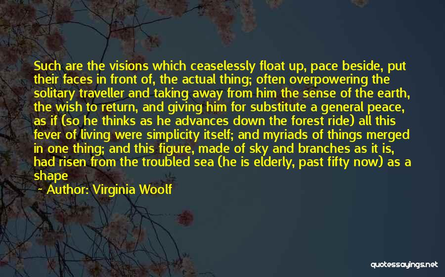 Sitting Beside Me Quotes By Virginia Woolf