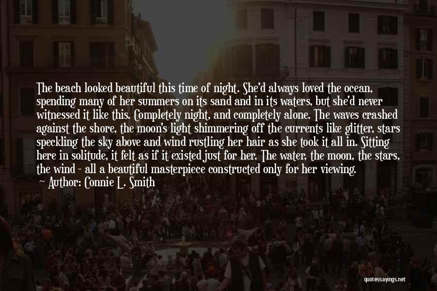 Sitting Here All Alone Quotes By Connie L. Smith