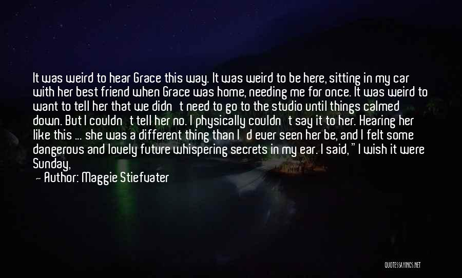 Sitting Here All Alone Quotes By Maggie Stiefvater