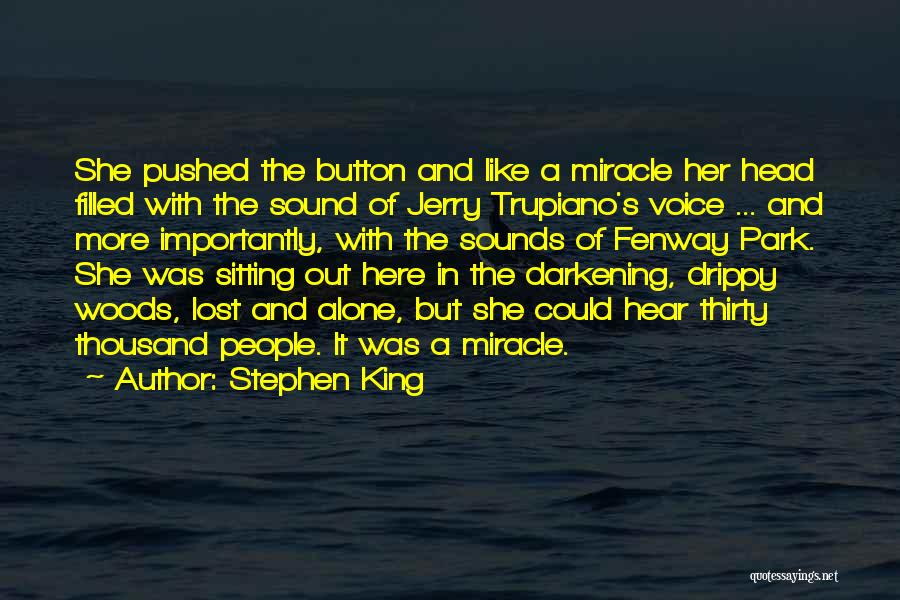 Sitting Here All Alone Quotes By Stephen King