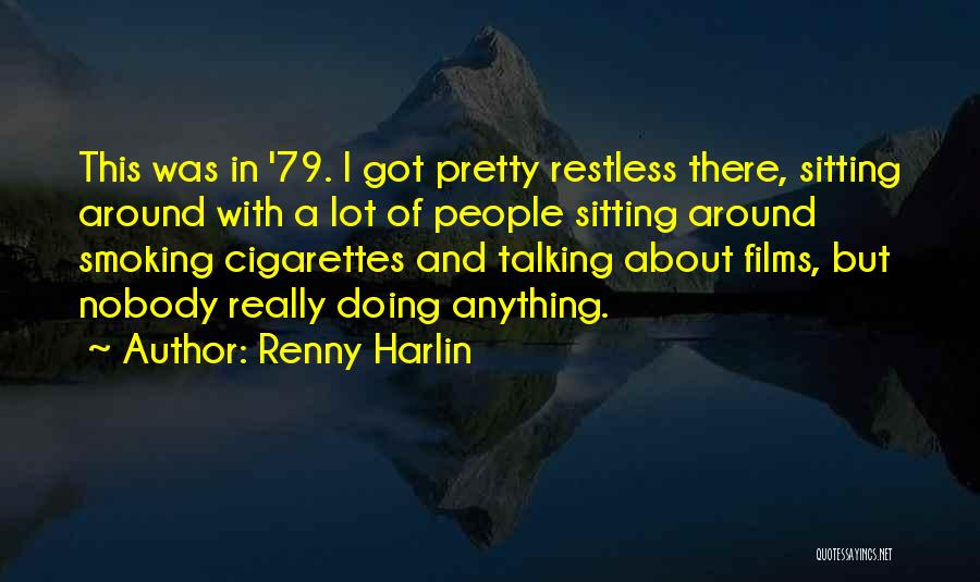 Sitting Pretty Quotes By Renny Harlin