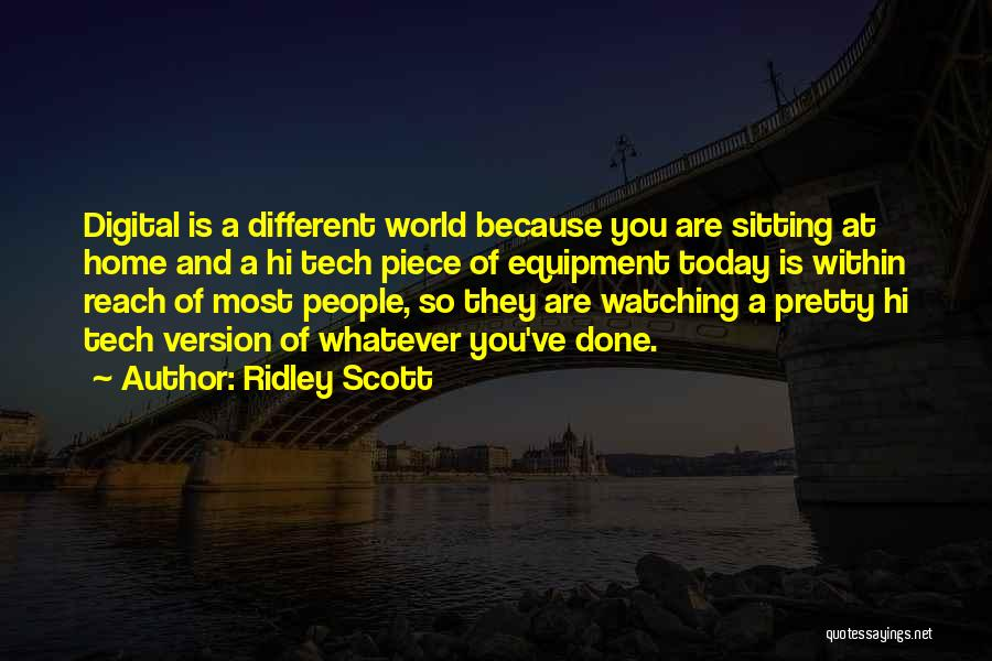 Sitting Pretty Quotes By Ridley Scott