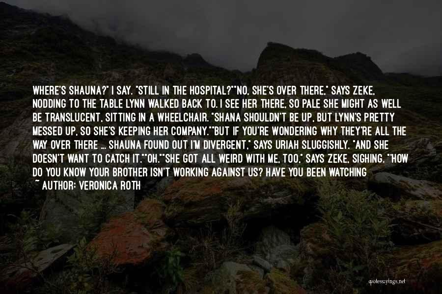 Sitting Pretty Quotes By Veronica Roth