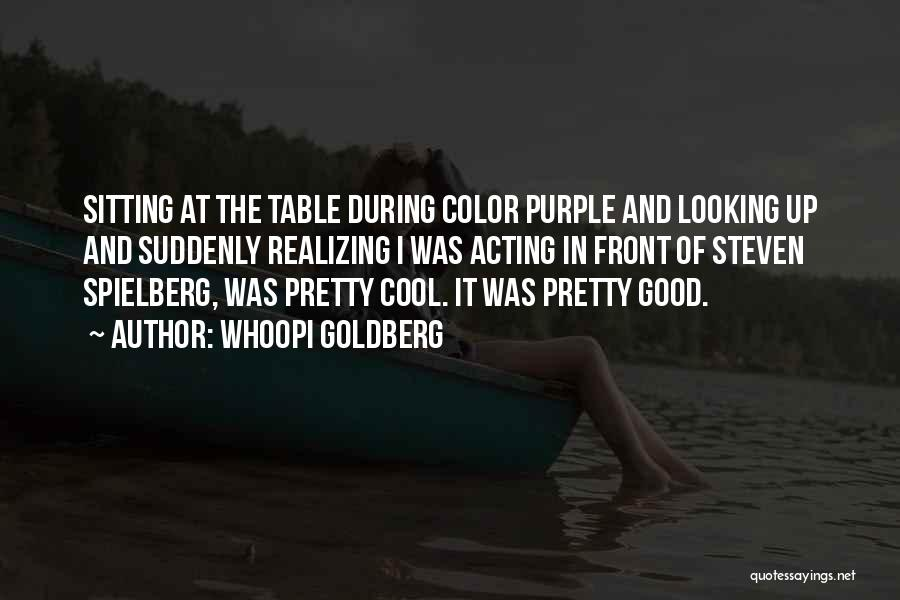 Sitting Pretty Quotes By Whoopi Goldberg
