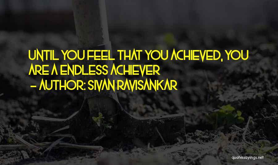 Sivan Ravisankar Quotes 469357