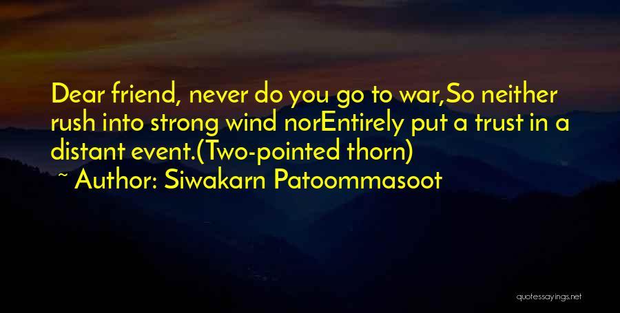 Siwakarn Patoommasoot Quotes 729578