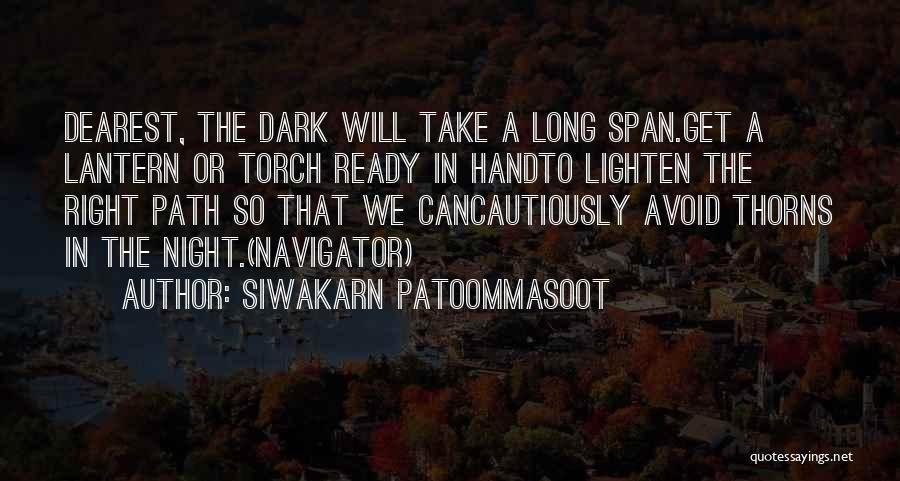 Siwakarn Patoommasoot Quotes 983021