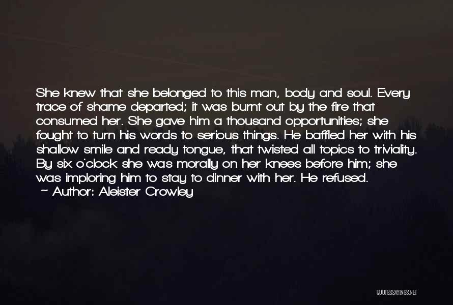 Six O'clock Quotes By Aleister Crowley