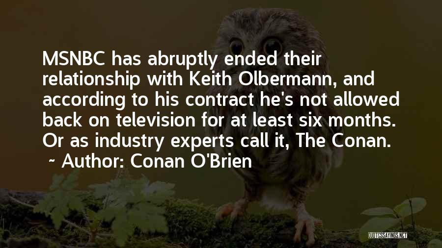 Six O'clock Quotes By Conan O'Brien