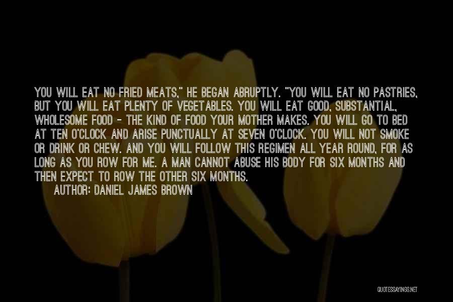 Six O'clock Quotes By Daniel James Brown