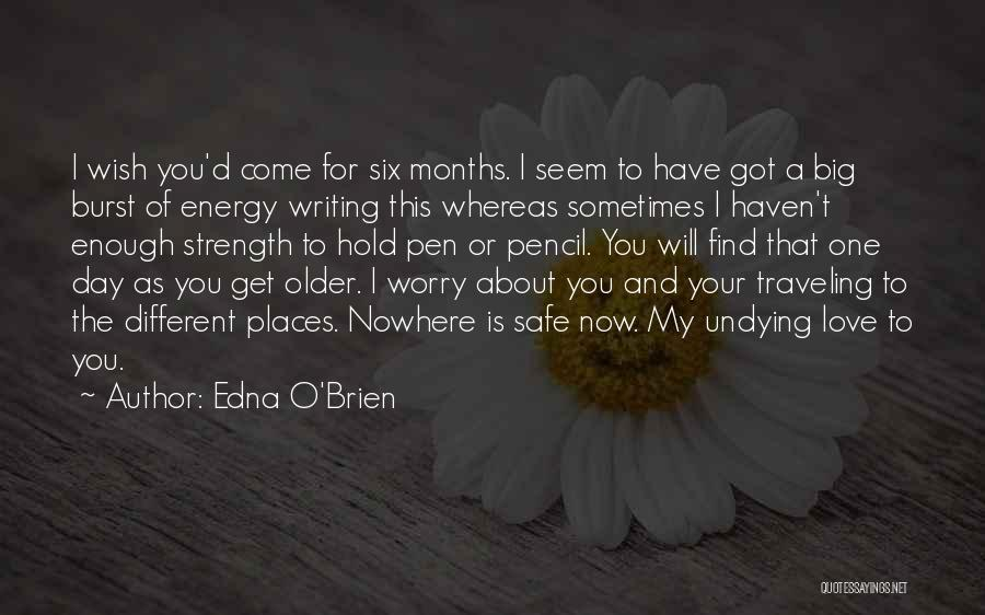 Six O'clock Quotes By Edna O'Brien