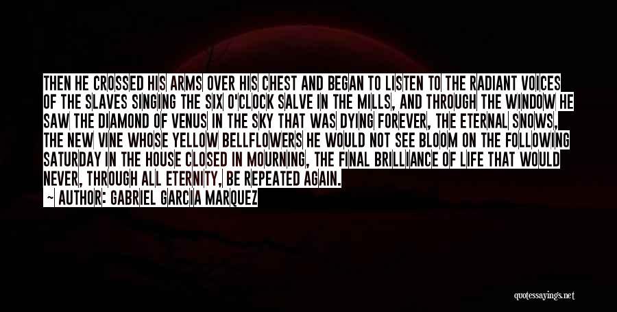 Six O'clock Quotes By Gabriel Garcia Marquez