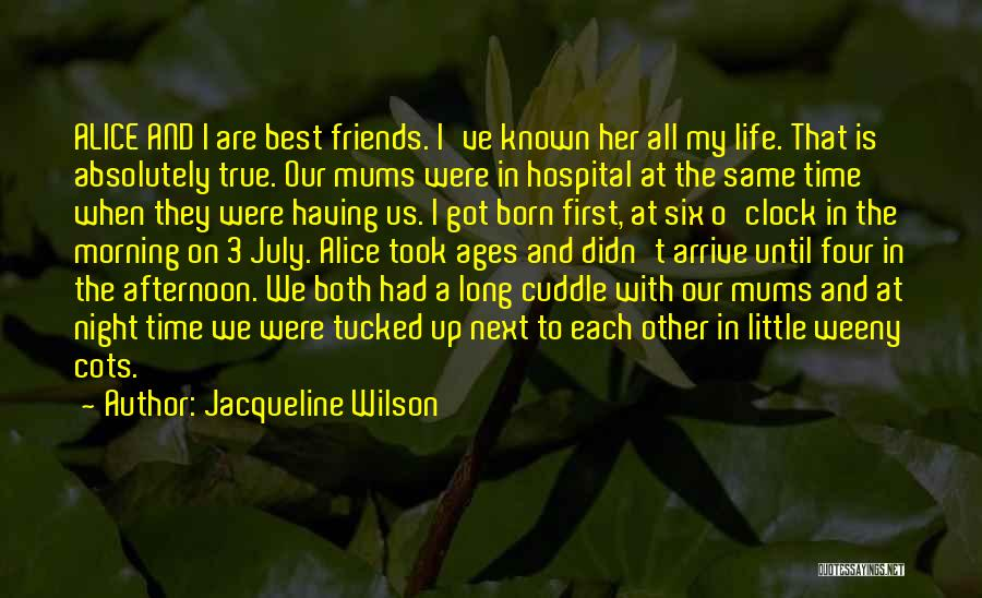 Six O'clock Quotes By Jacqueline Wilson