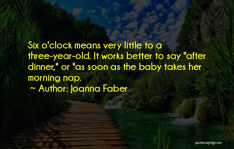 Six O'clock Quotes By Joanna Faber