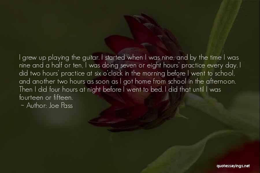 Six O'clock Quotes By Joe Pass
