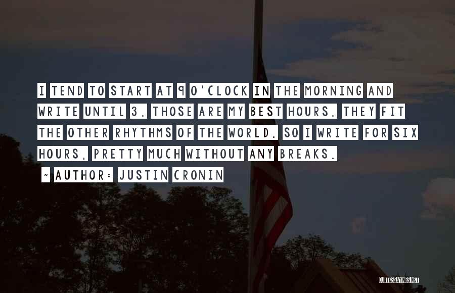 Six O'clock Quotes By Justin Cronin