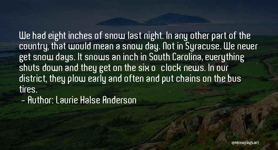 Six O'clock Quotes By Laurie Halse Anderson