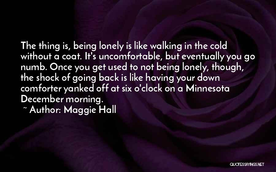 Six O'clock Quotes By Maggie Hall