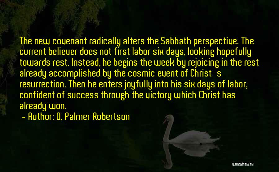 Six O'clock Quotes By O. Palmer Robertson