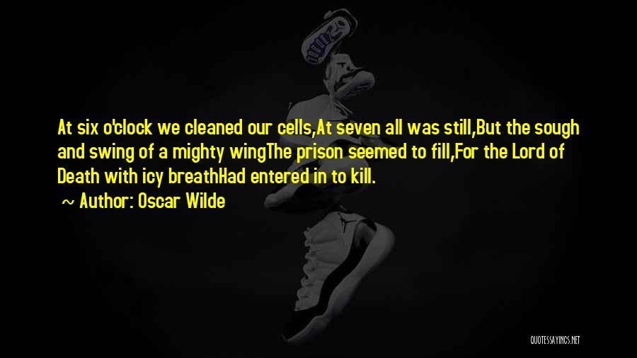 Six O'clock Quotes By Oscar Wilde