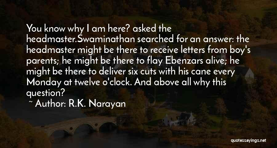 Six O'clock Quotes By R.K. Narayan